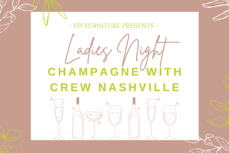 Ladies Night: Champagne with CREW Nashville